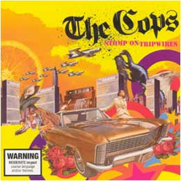The Cops - Stomp On Tripwires