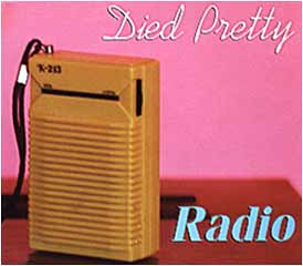 Died Pretty - Radio