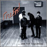 The End - Was The Beginning (Double CD - $22.00)
