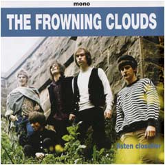 The Frowning Clouds - Listen Closelier