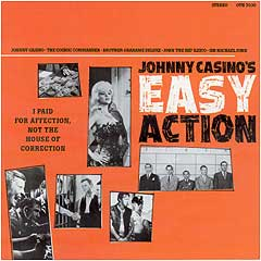 Johnny Casino's Easy Action - I Paid For Affection
