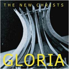 The New Christs - Gloria