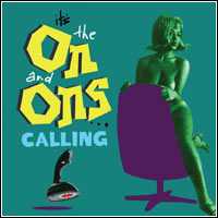 The On and Ons - Calling (CD)