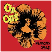 The On and Ons - Menacing Smile (CD - $10.00)