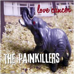 The Painkillers - Love Cancer