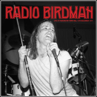Radio Birdman - Live at Paddington Town Hall '77 (Double CD / LP)