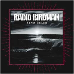 Radio Birdman - Zeno Beach (album)