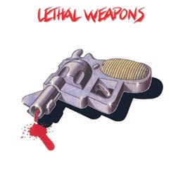Various Artists - Lethal Weapons