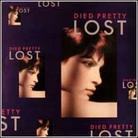 Died Pretty - Lost (CD - $25.00)