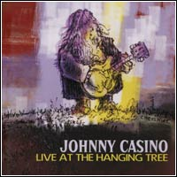 Johnny Casino - Live At The Hanging Tree