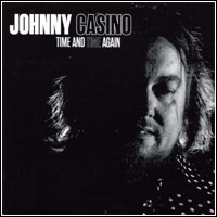 Johnny Casino - Time and Time Again CD Cover