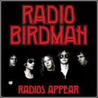 Radio Birdman - Radios Appear (Double CD - LP)