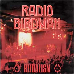 Radio Birdman - Ritualism (jewel case)