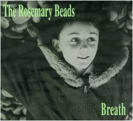 The Rosemary Beads - Breath