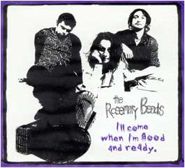 The Rosemary Beads - I'll Come When I'm Good And Ready