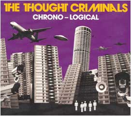 The Thought Criminals - Chrono-Logical