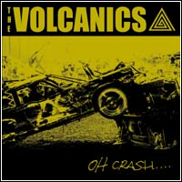 The Volcanics - Oh Crash LP